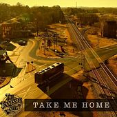 Take Me Home by The Tennessee Stix