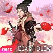 Death Blow by NerdOut