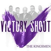 Victory Shout de Kingsmen