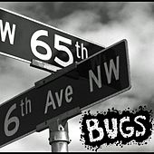 65th & 6th by Bugs