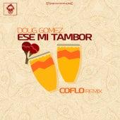 Ese Mi Tambor by Doug Gomez