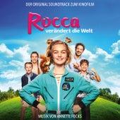 Rocca verändert die Welt (Original Motion Picture Soundtrack) von Annette Focks