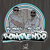 Rompiendo (feat. Mc Type) de MC Magic
