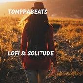 Lofi & Solitude de Tomppabeats