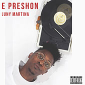 E Preshon von Various Artists