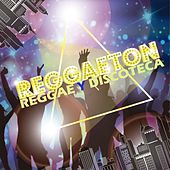 Reggaeton: Reggae y Discoteca de Various Artists