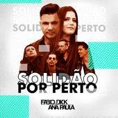 Solidão por Perto de Fabio Dick e Ana Paula