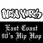 East Coast 90's Hip Hop by Various Artists