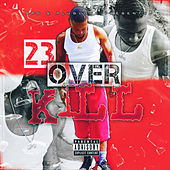 OverKill by TwoThree