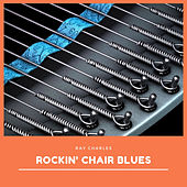 Rockin' Chair Blues von Ray Charles