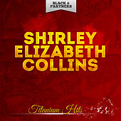 Titanium Hits by Shirley Collins