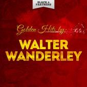Golden Hits By Walter Wanderley von Walter Wanderley