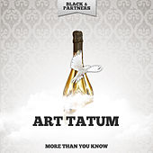 More Than You Know by Art Tatum