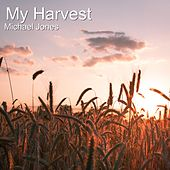 My Harvest de Michael Jones