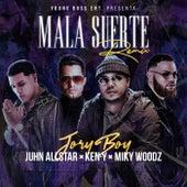 Mala Suerte (Remix) [feat. Ken-Y] de Jory Boy