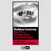 Rudeboy Lovesong (feat. Sweetie Irie and Cara Delevingne) (Remixes) by Shy FX