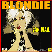 Fan Mail (Live) de Blondie