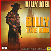 The Ballad Of Billy The Kid (Live) de Billy Joel