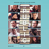 The Public (Original Motion Picture Score) by Tyler Bates