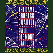 Stardust (HD Remastered) (feat. Paul Desmond) by The Dave Brubeck Quartet