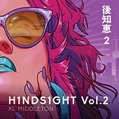 H1nds1ght, Vol. 2 by Xl Middleton