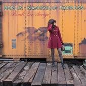 Berlin-Nashville Express by Bambi Lee Savage