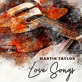 Love Songs by Martin Taylor