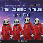 The Cosmic Wrays Are Go! de The Cosmic Wrays