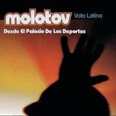 Voto Latino (Desde El Palacio De Los Deportes) by Molotov