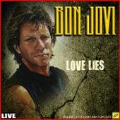 Love Lies (Live) by Bon Jovi