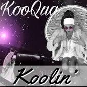 Koolin' de Koo Qua