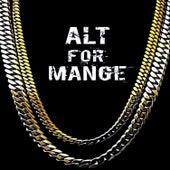 Alt For Mange by TFA