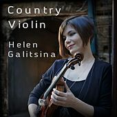 Country Violin von Helen Galitsina