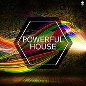 Powerful House by Various Artists
