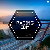 Racing EDM by Various Artists