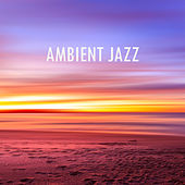 Ambient Jazz de Various Artists
