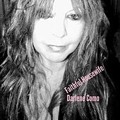 Faithful Housewife by Darlene Como
