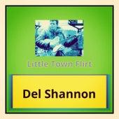 Little Town Flirt de Del Shannon