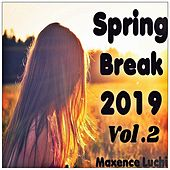 Spring Break 2019 Vol.2 von Maxence Luchi