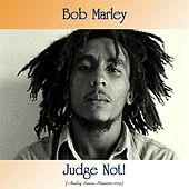 Judge Not! (Analog Source Remaster 2019) by Bob Marley