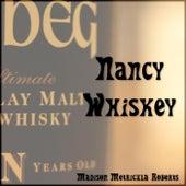 Nancy Whiskey by Madison Metricula Roberts