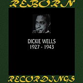 1927-1943 (HD Remastered) by Dicky Wells