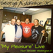 My Pleasure by George A. Johnson Jr.