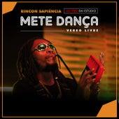 Mete Dança (Verso Livre) [Ao Vivo em Estúdio] de Rincon Sapiência