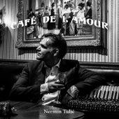 Café De L'amour de Nermin Tulic