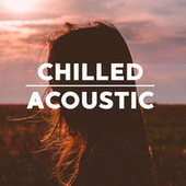 Chilled Acoustic de Various Artists