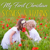 My First Christian Songs & Hymns by St. John's Children's Choir