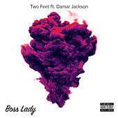 Boss Lady by Two Feet