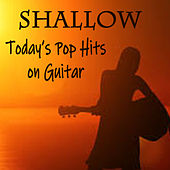 Shallow: Today's Pop Hits on Guitar by The O'Neill Brothers Group