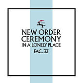 Ceremony (Version 2; 2019 Remaster) by New Order